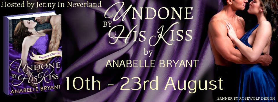 Undone By His Kiss by Anabelle Bryant – Blog Tour