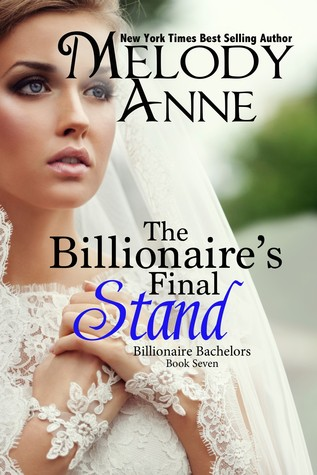 Review:  The Billionaire's Final Stand by Melody Anne