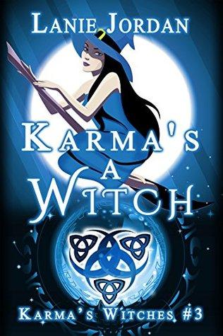 Karma's A Witch