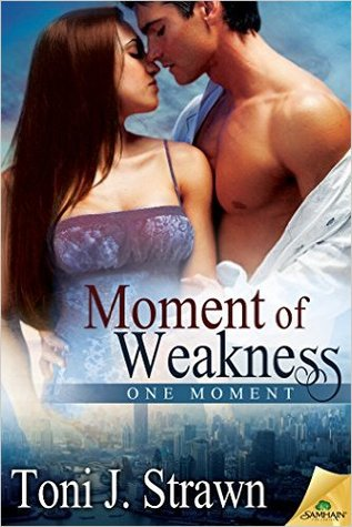 Moment of Weakness by Toni J. Strawn