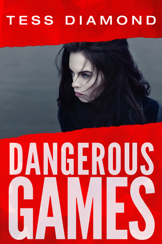 Dangerous Games by Tess Diamond