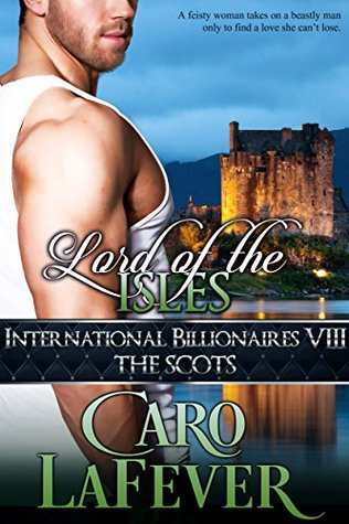Lord of the Isles by Caro LaFever