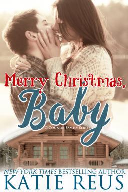 Merry Christmas, Baby by Katie Reus