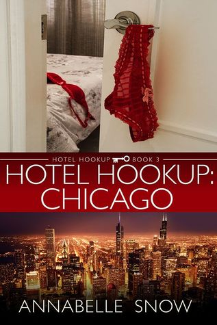 Hotel Hookup: Chicago by Annabelle Snow