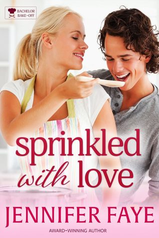 Sprinkled with Love by Jennifer Faye