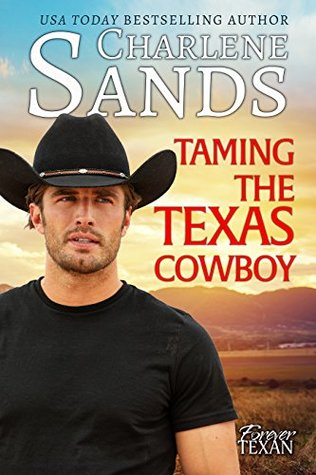 Taming the Texas Cowboy by Charlene Sands
