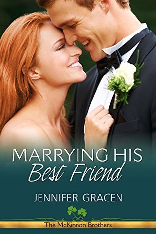 Marrying His Best Friend by Jennifer Gracen