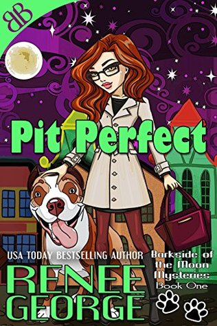 Pit Perfect by Renee George