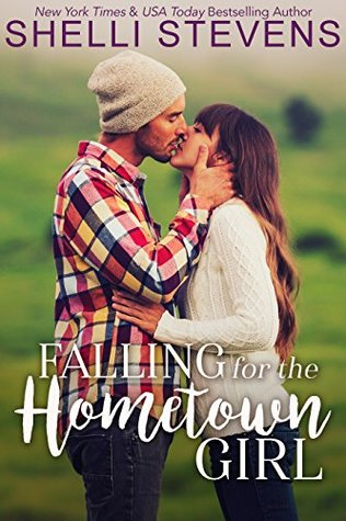 Falling for the Hometown Girl by Shelli Stevens