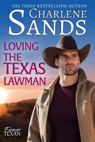 Loving the Texas Lawman by Charlene Sands