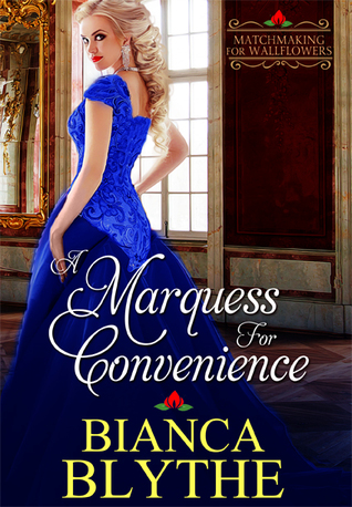 A Marquess for Convenience by Bianca Blythe