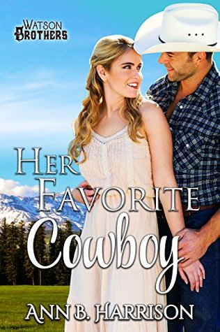 Her Favorite Cowboy by Ann B Harrison