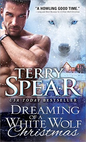 Dreaming of a White Wolf Christmas by Terry Spear