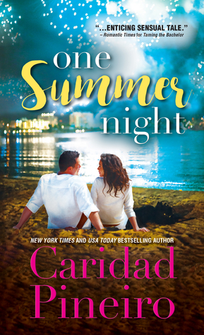 One Summer Night by Caridad Pineiro
