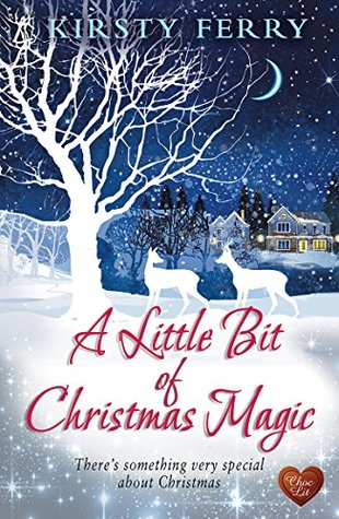 A Little Bit of Christmas Magic by Kirsty Ferry