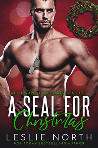 A SEAL for Christmas by Leslie North