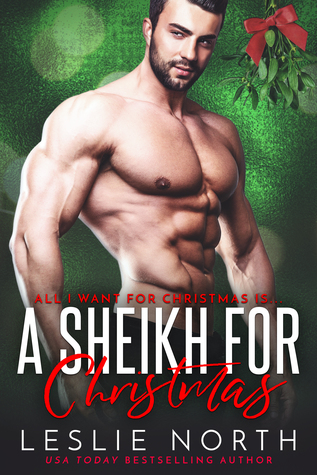 A Sheikh for Christmas by Leslie North