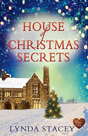 House of Christmas Secrets by Lynda Stacey
