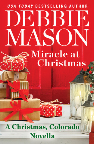 Miracle at Christmas by Debbie Mason