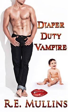 Diaper Duty Vampire by R E Mullins