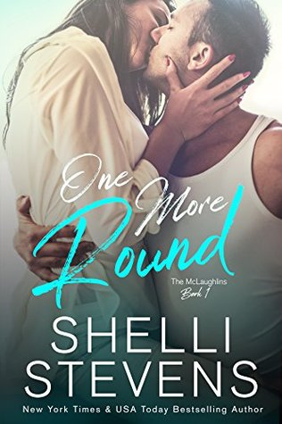 One More Round by Shelli Stevens